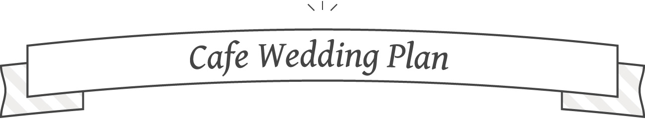 Cafe Wedding Plan